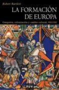 LA FORMACION DE EUROPA - 9788437056913 - ROBERT BARTLETT