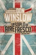 UN SOPLO DE AIRE FRESCO - 9788439726913 - DON WINSLOW