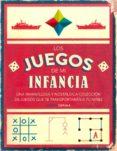LOS JUEGOS DE MI INFANCIA - 9788448023713 - VV.AA.