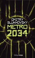 METRO 2034 - 9788448039813 - DMITRI GLUKHOSVSKY