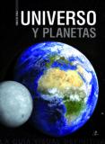 UNIVERSO Y PLANETAS - 9788466231213 - PABLO MARTIN AVILA