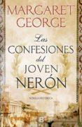 LAS CONFESIONES DEL JOVEN NERÓN - 9788466661713 - MARGARET GEORGE
