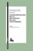 FUNDAMENTACION DE LA METAFISICA DE LAS COSTUMBRES - 9788467047813 - IMMANUEL KANT