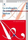la evaluacion de competencias basicas-maria antonia casanova rodriguez-9788471338013