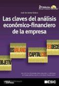 LAS CLAVES DEL ANALISIS ECONOMICO-FINANCIERO DE LA EMPRESA 2ª ED. INCLUYE CD - 9788473567213 - JOSE DE JAIME ESLAVA