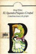 EL APARATO PSIQUICO GRUPAL: CONSTRUCCIONES DE GRUPO - 9788474320213 - RENE KÄES