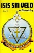 ISIS SIN VELO (VOL. III) - 9788478083213 - HELENA PETROVNA BLAVATSKY