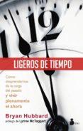 LIGEROS DE TIEMPO - 9788478089413 - BRYAN HUBBARD