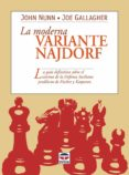 LA MODERNA VARIANTE NAJDORF - 9788479023713 - JOHN NUNN