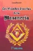 LOS GRANDES SECRETOS DE LA MASONERIA - 9788479101213 - C.W. LEADBEATER