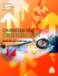 CARRERAS DE ORIENTACION: GUIA DE APRENDIZAJE - 9788480198813 - CAROL MCNEILL