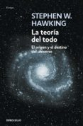 LA TEORIA DEL TODO - 9788483468913 - STEPHEN W. HAWKING