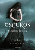 OSCUROS III: LA TRAMPA DEL AMOR - 9788484417613 - KATE LAUREN