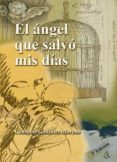 EL ANGEL QUE SALVO MIS DIAS (2ª ED.) - 9788485539413 - CONSUELO GONZALEZ MORENO