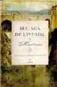 MALAGA DE LEYENDA - 9788488586513 - MANUEL LAURIÑO