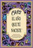 1982 EL AÑO QUE TU NACISTE - 9788489589513 - ROSA COLLADO BASCOMPTE