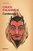 CONDENADA - 9788490622513 - CHUCK PALAHNIUK