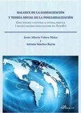 BALANCE DE LA GLOBALIZACION Y TEORIA SOCIAL DE LA POSGLOBALIZACION: COMO PERCIBIR Y GESTIONAR LA DIVERSA, COMPLEJA Y VOLUBLE REALIDAD SOCIAL EN CURSO DE TECNOEVO - 9788491485513 - ANTONIO SANCHEZ BAYON
