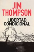 libertad condicional-jim thompson-9788491872313