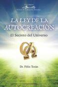 LA LEY DE LA AUTOCREACION: EL SECRETO DEL UNIVERSO - 9788492635313 - FELIX TORAN