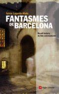 fantasmes de barcelona (ebook)-sylvia lagarda-mata-9788492758913