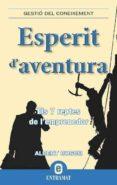 ESPERIT D AVENTURA - 9788492920013 - ALBERT BOSCH RIERA