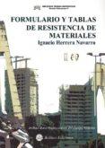 FORMULARIO Y TABLAS DE RESISTENCIA DE MATERIALES - 9788492970513 - IGANCIO HERRRERA NAVARRO