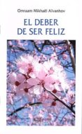 EL DEBER DE SER FELIZ - 9788493170813 - OMRAAM MIKHAEL AIVANHOV