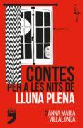 contes per a les nits de lluna plena-anna maria villalonga-9788494791413