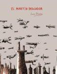 EL MARTIN PESCADOR - 9788496706613 - LUIS DURAN