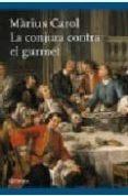 LA CONJURA CONTRA EL GURMET - 9788497081313 - MARIUS CAROL