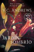 JARDIN SOMBRIO (SAGA DOLLANGANGER 5) - 9788497598613 - V.C. ANDREWS