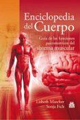 ENCICLOPEDIA DEL CUERPO: GUIA DE LAS FUNCIONES PSICOMOTRICES DEL SISTEMA MUSCULAR - 9788499101613 - LISBETH MARCHER