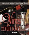 VINOS DEL MUNDO (ENCICLOPEDIA UNIVERSAL) - 9788499280813 - VV.AA.