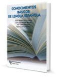 CONOCIMIENTOS BÁSICOS DE LENGUA ESPAÑOLA - 9788499612713 - VV.AA.