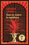 QUE NO MUERA LA ASPIDISTRA - 9788499890913 - GEORGE ORWELL