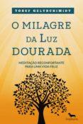 Descargar ebook gratis para kindle fire O MILAGRE DA LUZ DOURADA ePub iBook (Spanish Edition) 9788582457313