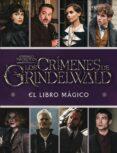 LOS CRÍMENES DE GRINDELWALD. EL LIBRO MAGICO - 9788893675413 - HARRY POTTER