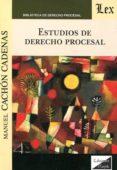 ESTUDIOS DE DERECHO PROCESAL (CACHON CADENAS) - 9789875722613 - MANUEL CACHON CADENAS