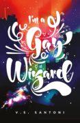 Descargar libros de texto gratuitos ebooks I'M A GAY WIZARD en español 9780241438923