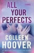 all your perfects: a novel-colleen hoover-9781501193323