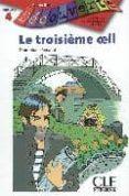 DECOUV TROISIEME OEIL NIV 4 - 9782090315523 - D.RENAUD