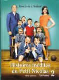 HISTOIRES INEDITES DU PETIT NICOLAS (VOL.2) - 9782915732023 - RENE GOSCINNY