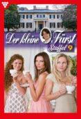 Descargas gratuitas de libros populares. DER KLEINE FÜRST STAFFEL 9 – ADELSROMAN 9783740957223 de VIOLA MAYBACH