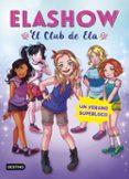ELASHOW 2: UN VERANO SUPERLOCO - 9788408191223 - ELAIA MARTINEZ