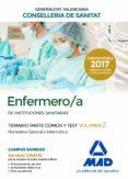 ENFERMERO/A DE INSTITUCIONES SANITARIAS DE LA CONSELLERIA DE SANITAT DE LA GENERALITAT VALENCIANA TEMARIO PARTE COMÚN Y TEST - 9788414211823 - VV.AA.