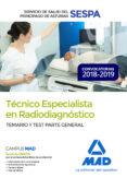 TECNICO ESPECIALISTA EN RADIODIAGNOSTICO DEL SERVICIO DE SALUD DEL PRINCIPADO DE ASTURIAS: TEMARIO Y TEST PARTE GENERAL - 9788414224823 - VV.AA.