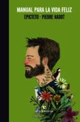 manual para la vida feliz-pierre hadot-9788415217923