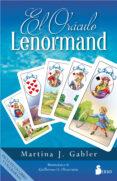 EL ORACULO LENORMAND - 9788416579723 - MARTINA J. GABLER