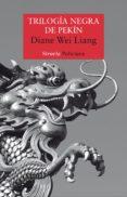 trilogía negra de pekín (ebook)-diane wei liang-9788417041823